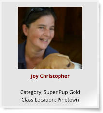 Joy Christopher  Category: Super Pup Gold Class Location: Pinetown